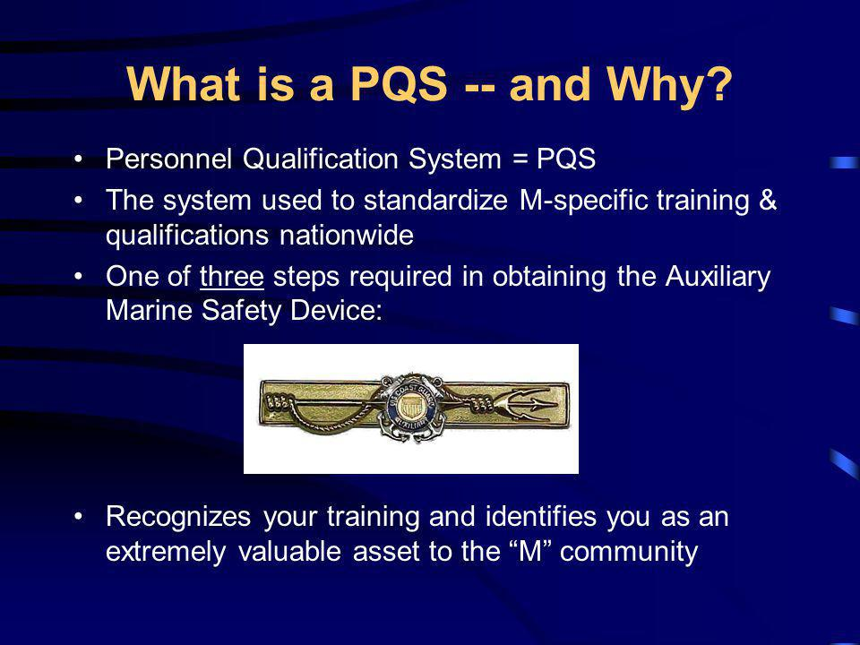What is a PQS -- and Why Personnel Qualification System = PQS