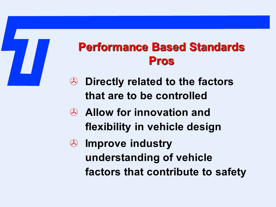 Performance Based Standards Pros
