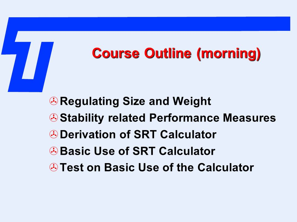 Course Outline (morning)