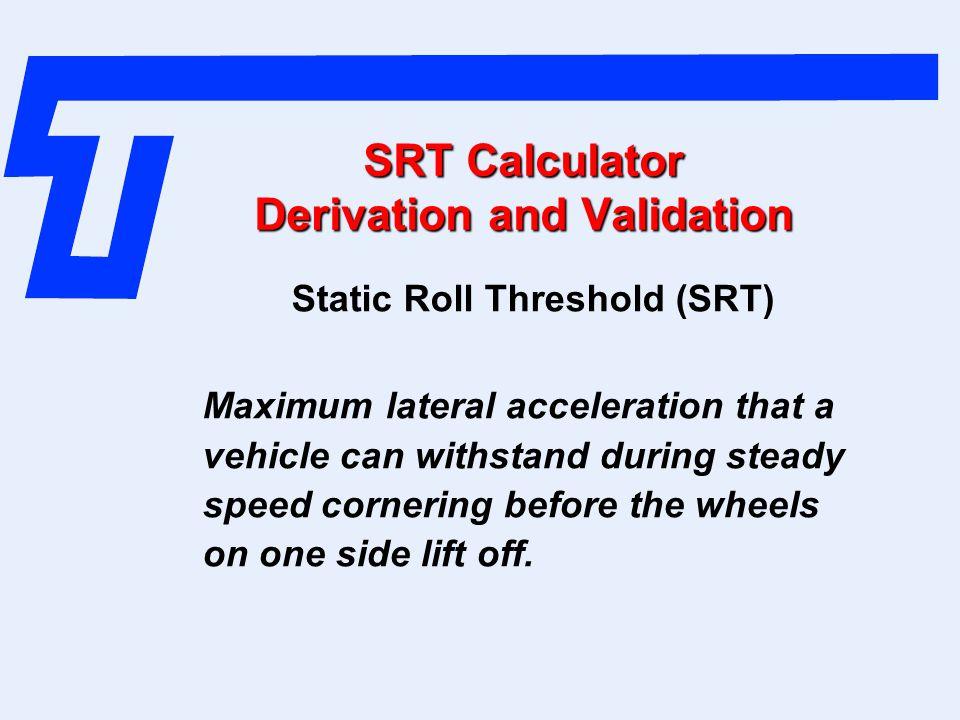 SRT Calculator Derivation and Validation