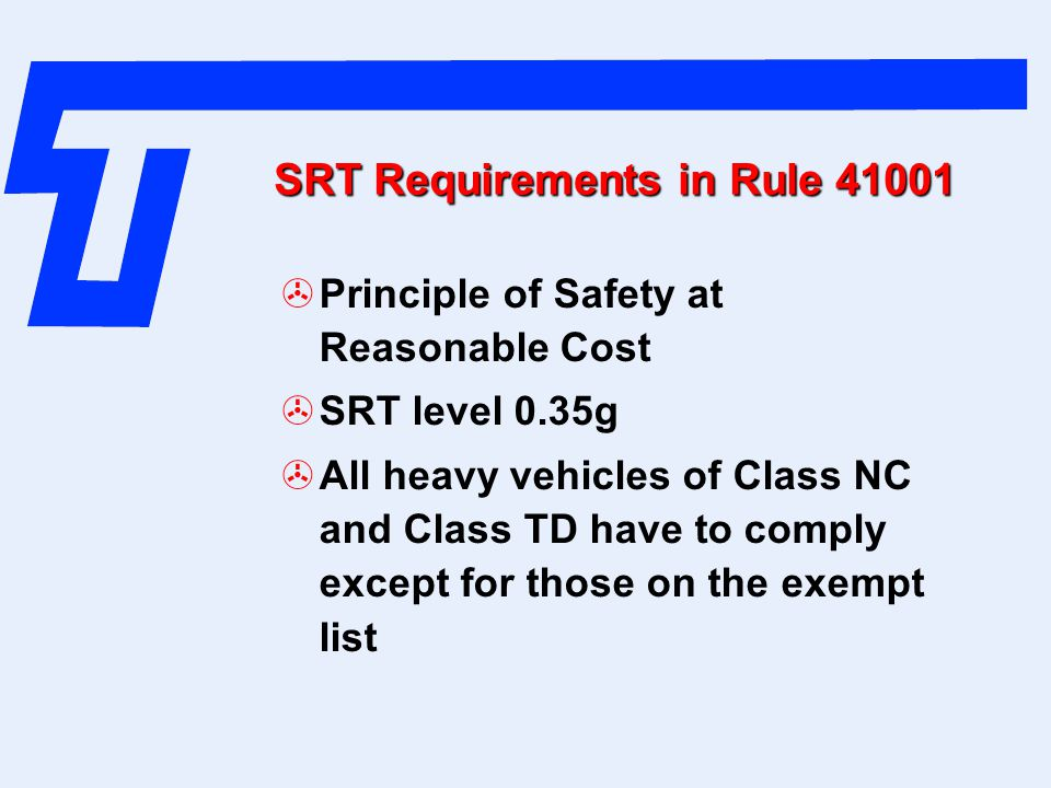 SRT Requirements in Rule 41001