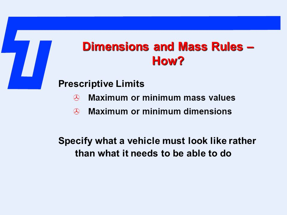 Dimensions and Mass Rules – How