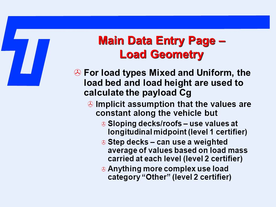 Main Data Entry Page – Load Geometry