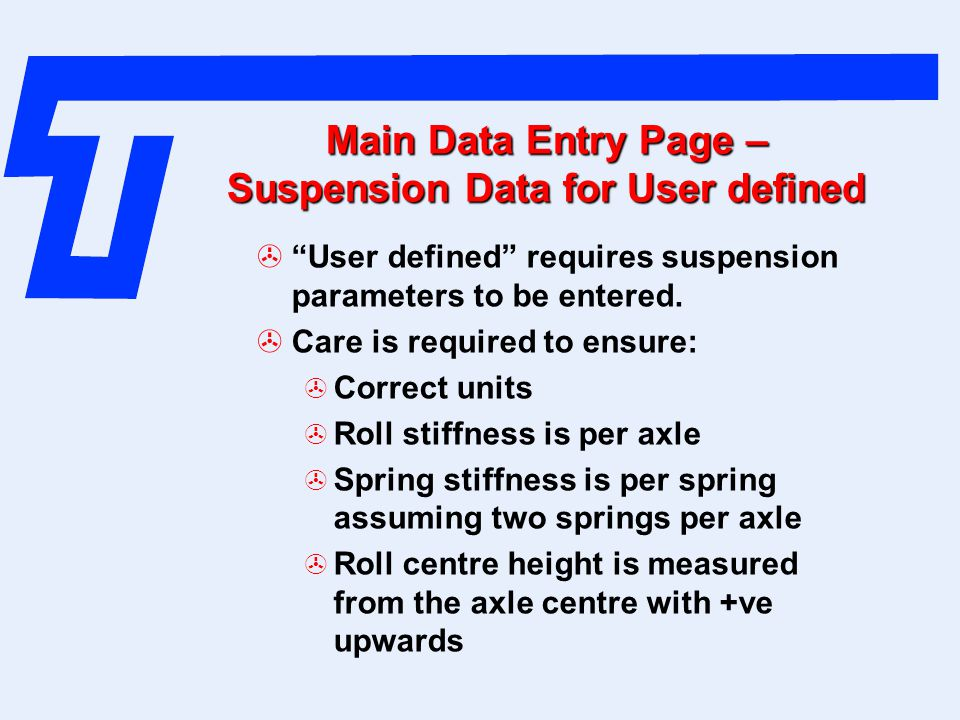 Main Data Entry Page – Suspension Data for User defined