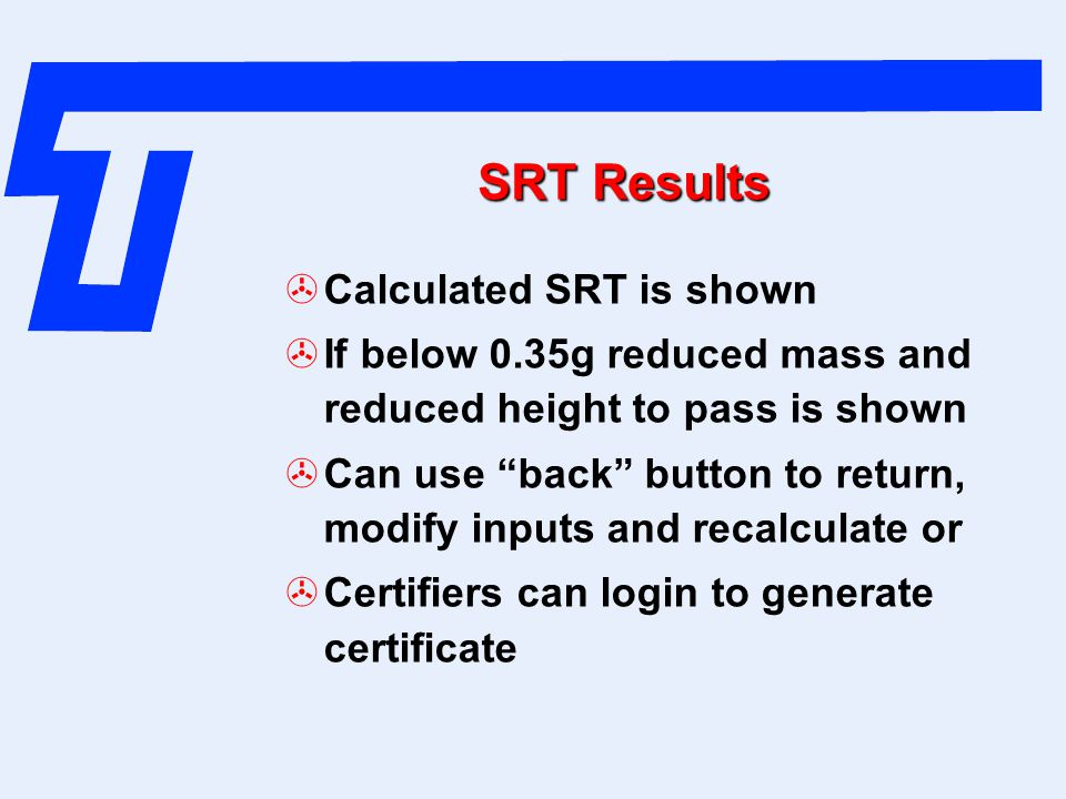 SRT Results Calculated SRT is shown