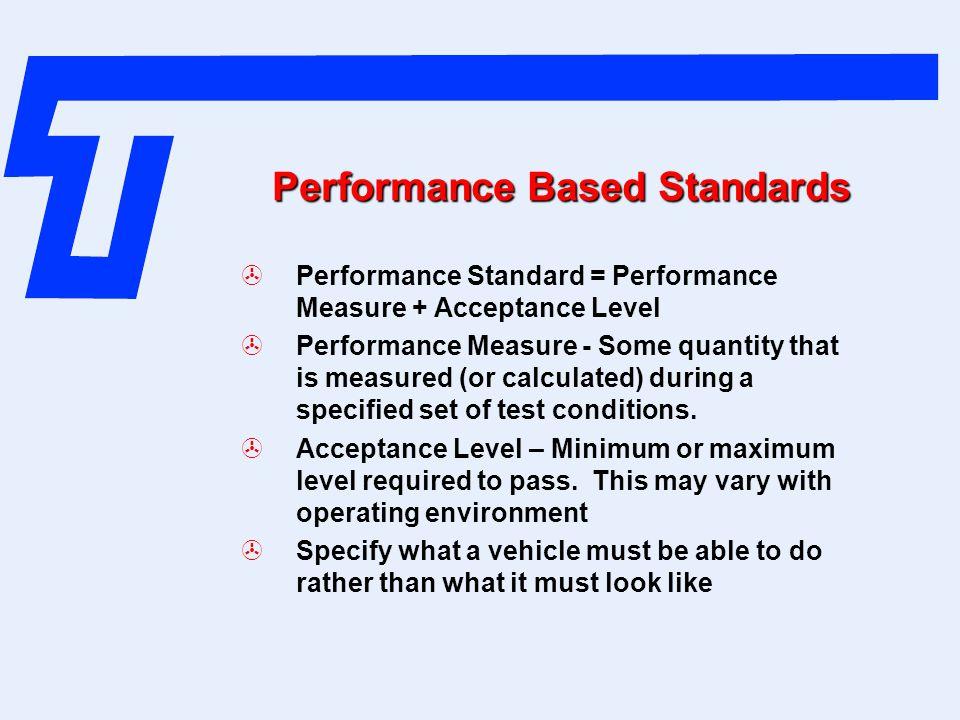 Performance Based Standards
