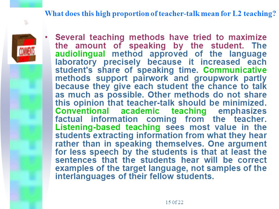 What does this high proportion of teacher-talk mean for L2 teaching