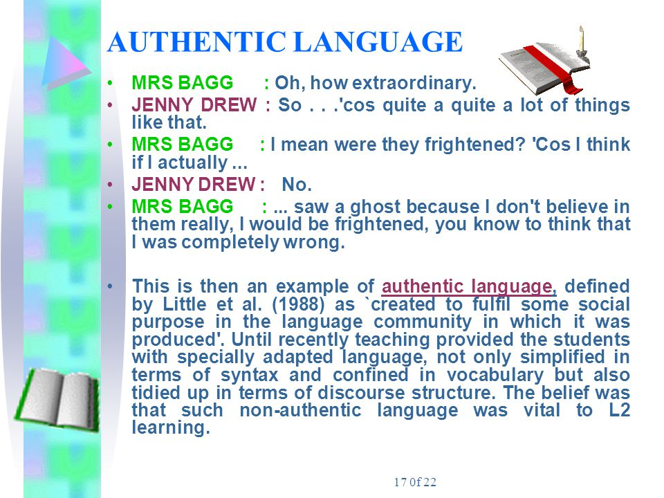 AUTHENTIC LANGUAGE MRS BAGG : Oh, how extraordinary.