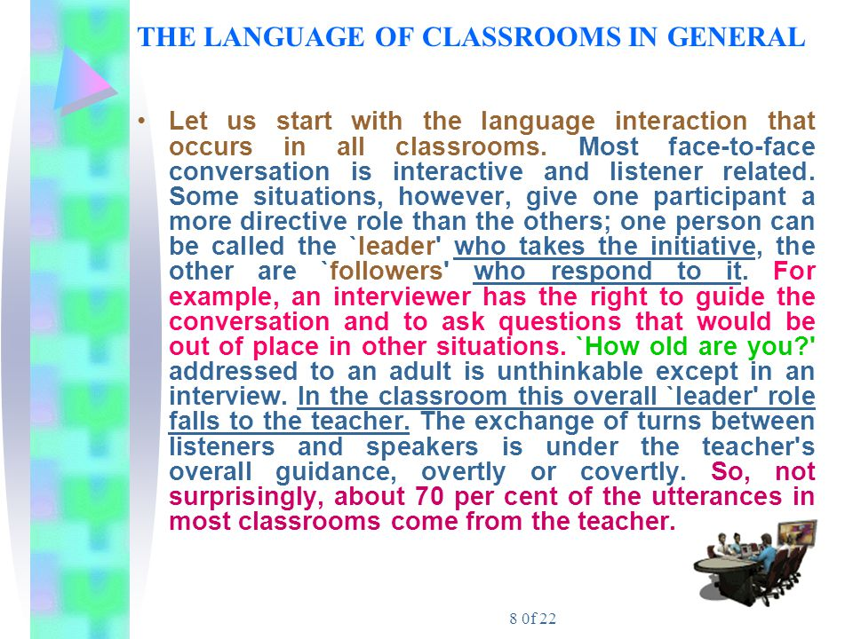 THE LANGUAGE OF CLASSROOMS IN GENERAL