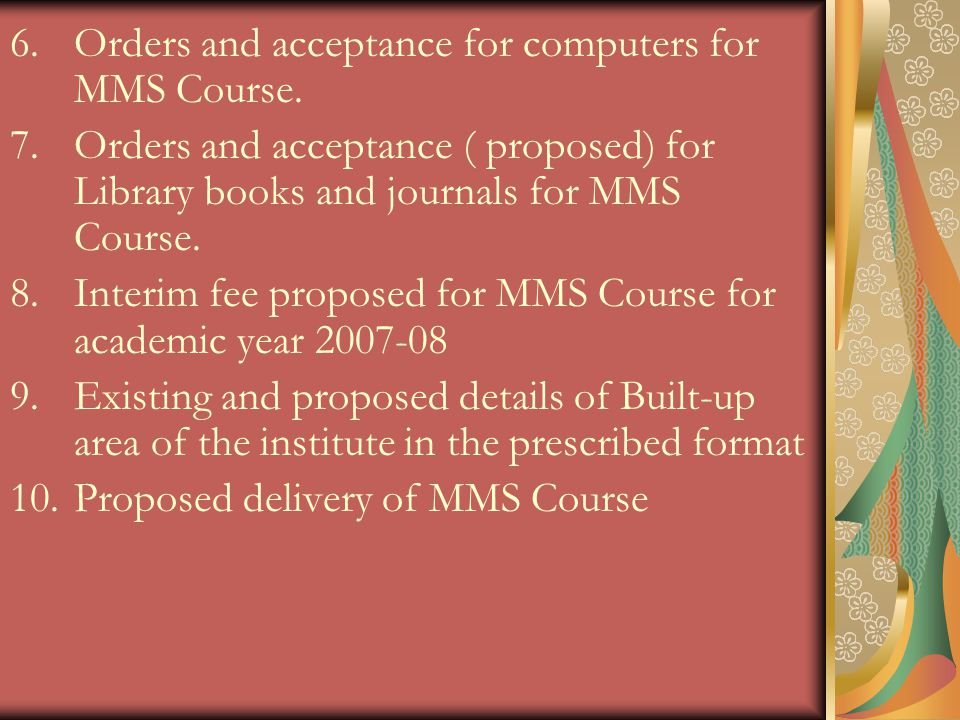 Orders and acceptance for computers for MMS Course.