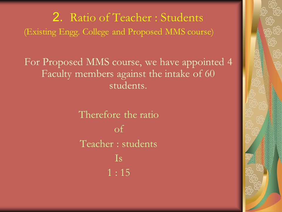 2. Ratio of Teacher : Students