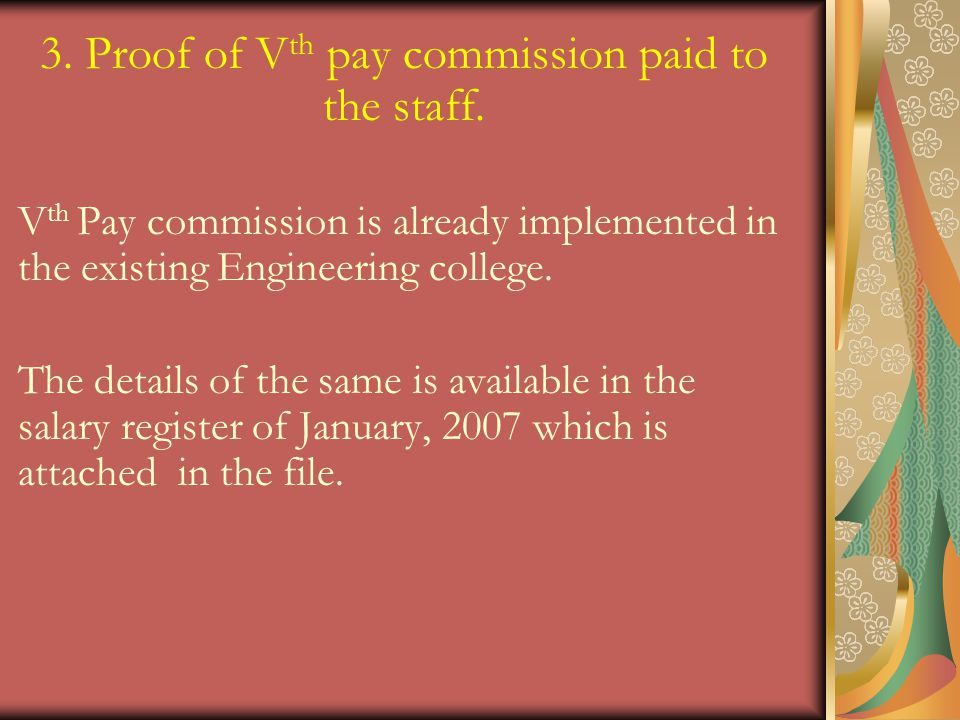 3. Proof of Vth pay commission paid to the staff.