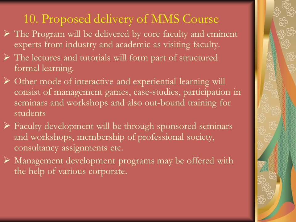 10. Proposed delivery of MMS Course