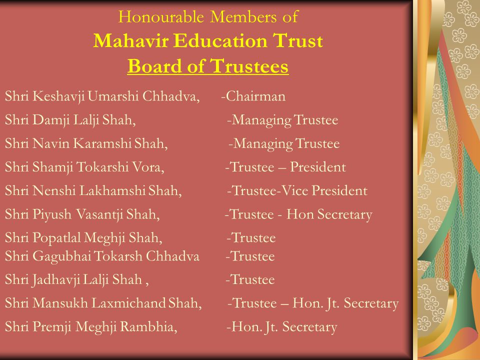 Honourable Members of Mahavir Education Trust Board of Trustees