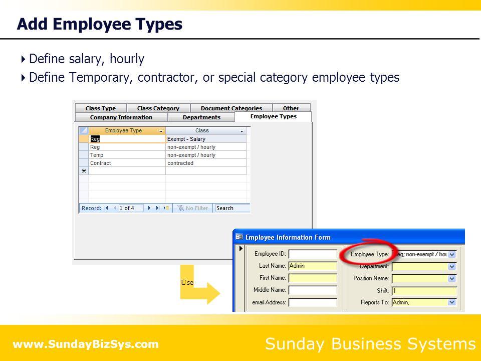 Add Employee Types Define salary, hourly