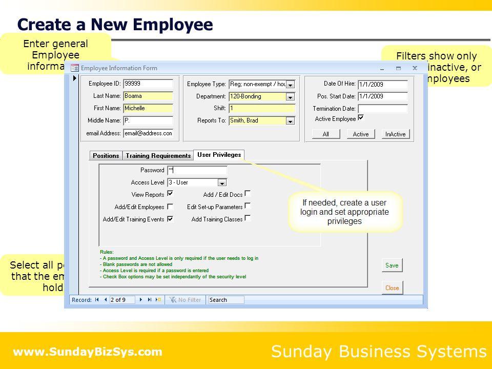 Create a New Employee Enter general Employee information