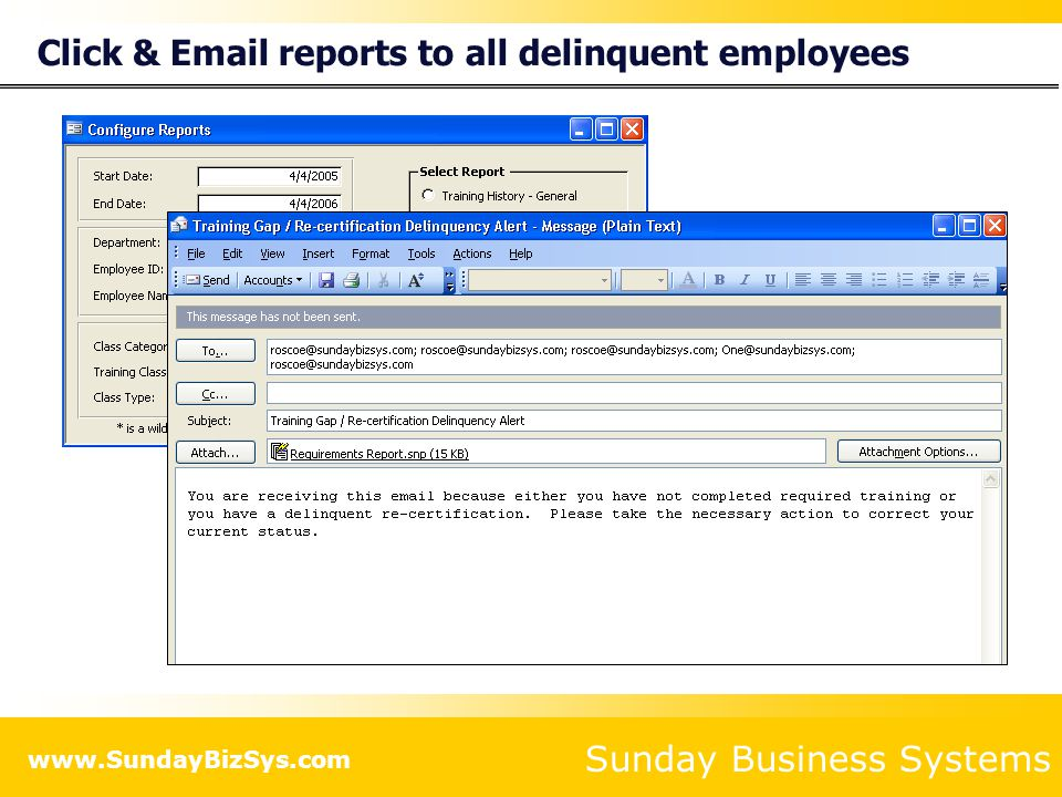 Click & Email reports to all delinquent employees