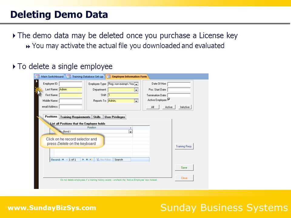 Deleting Demo Data The demo data may be deleted once you purchase a License key. You may activate the actual file you downloaded and evaluated.