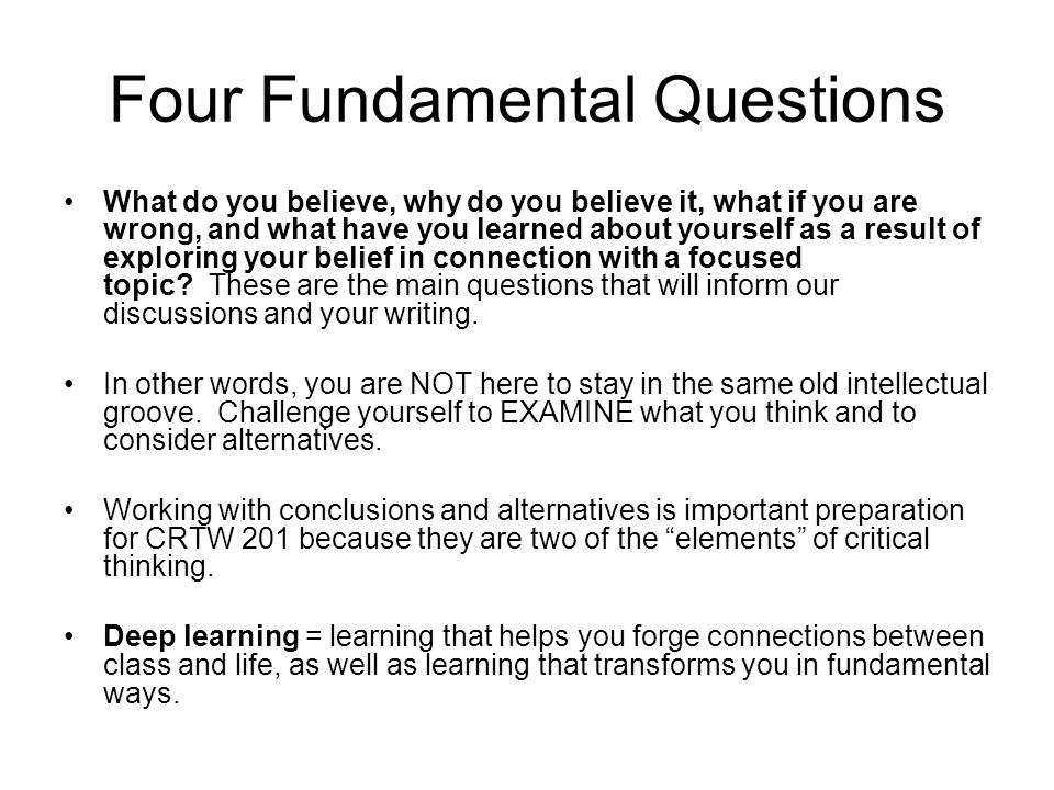 Four Fundamental Questions
