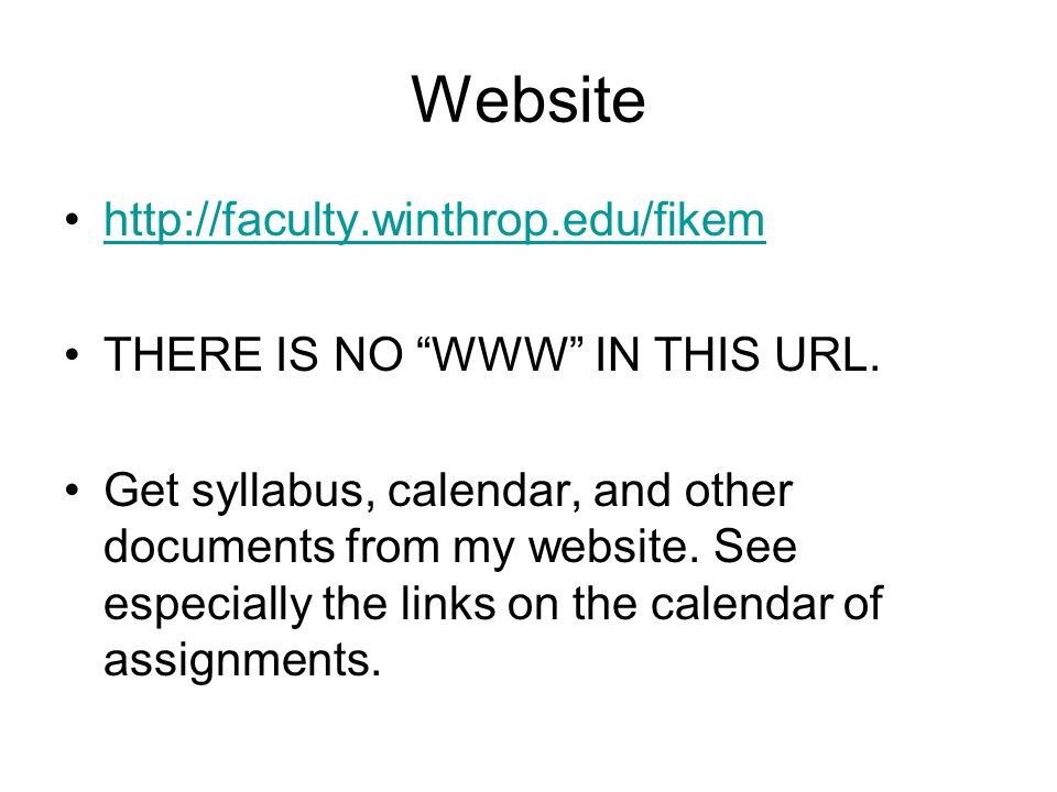 Website http://faculty.winthrop.edu/fikem