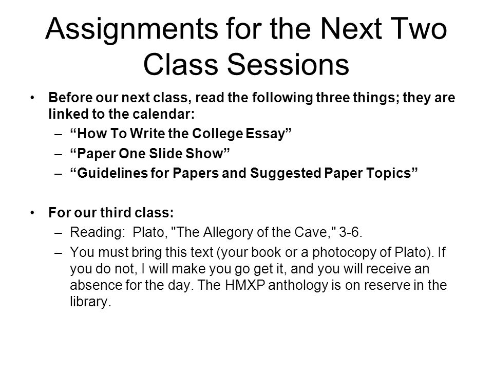 Assignments for the Next Two Class Sessions