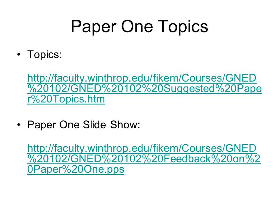 Paper One Topics Topics: