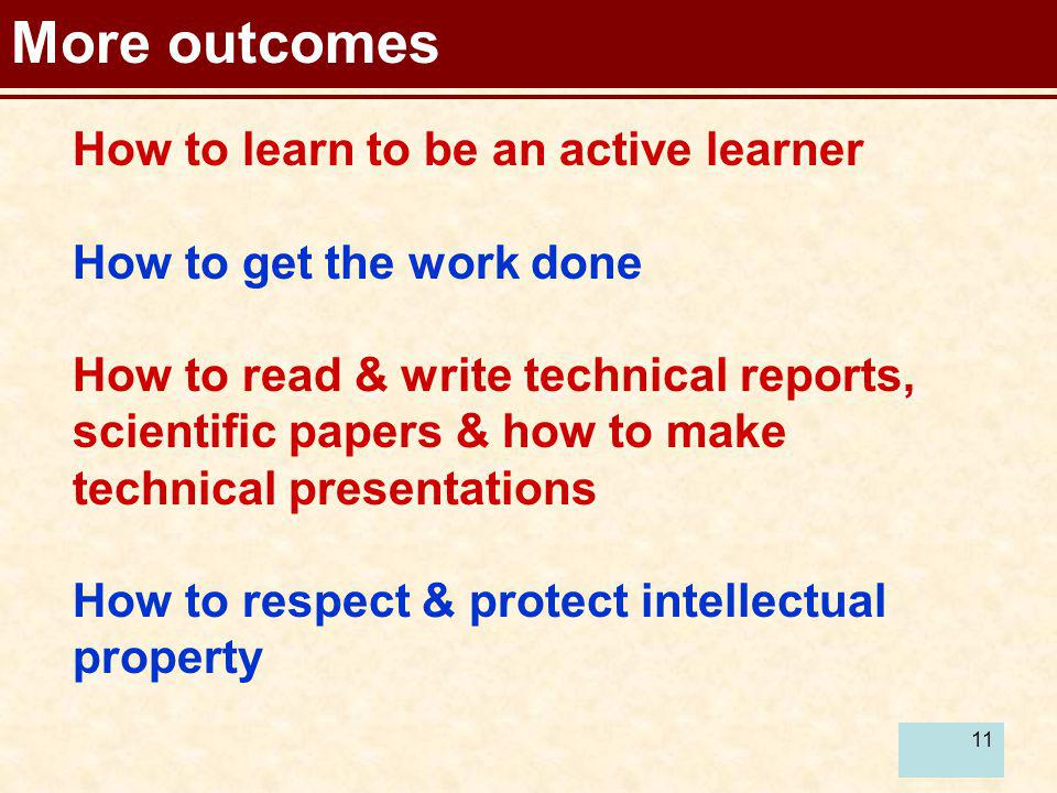 More outcomes How to learn to be an active learner