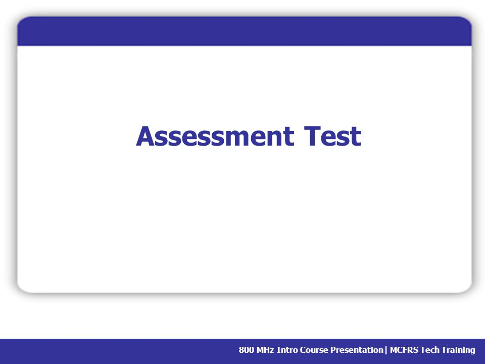 Assessment Test