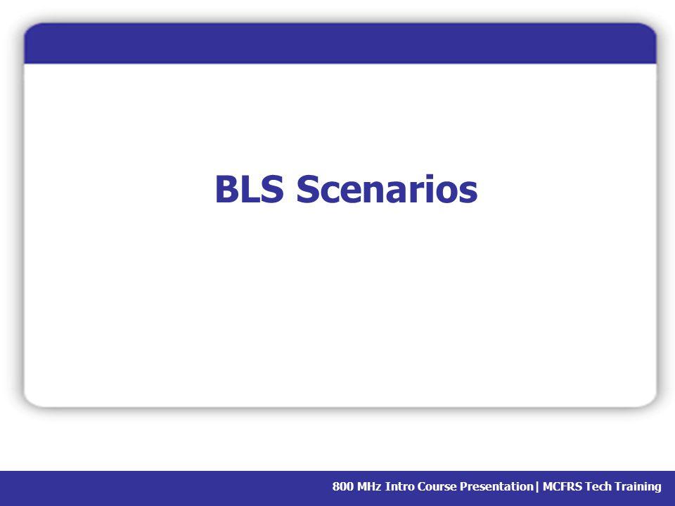 BLS Scenarios