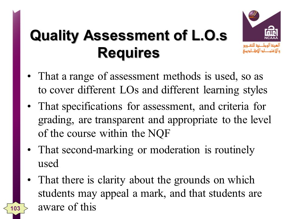 Quality Assessment of L.O.s Requires