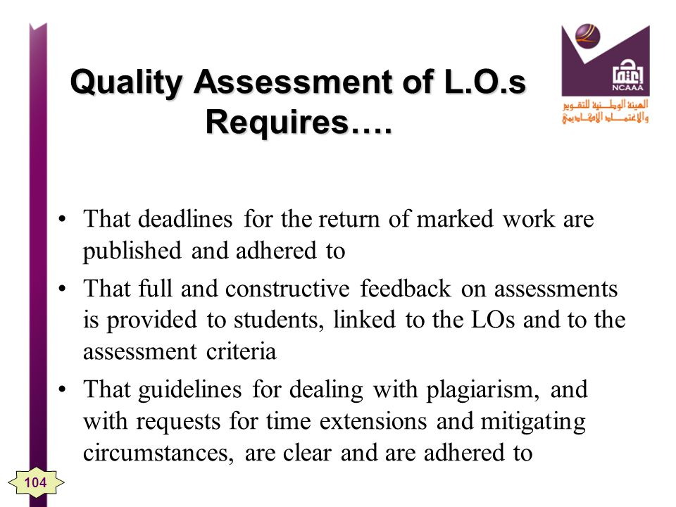 Quality Assessment of L.O.s Requires….