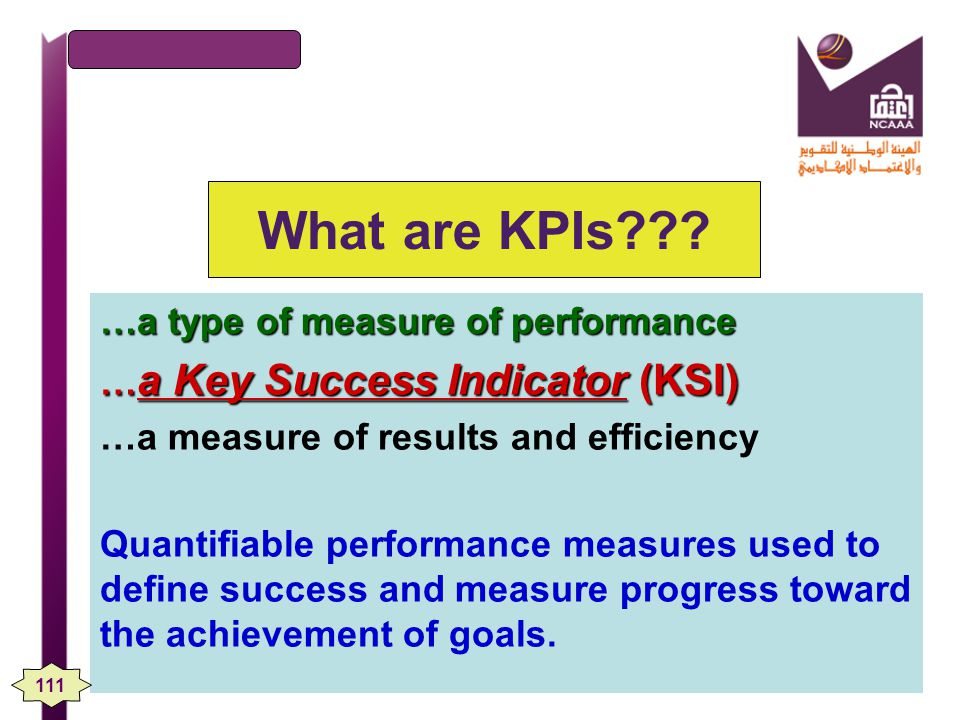 What are KPIs …a type of measure of performance