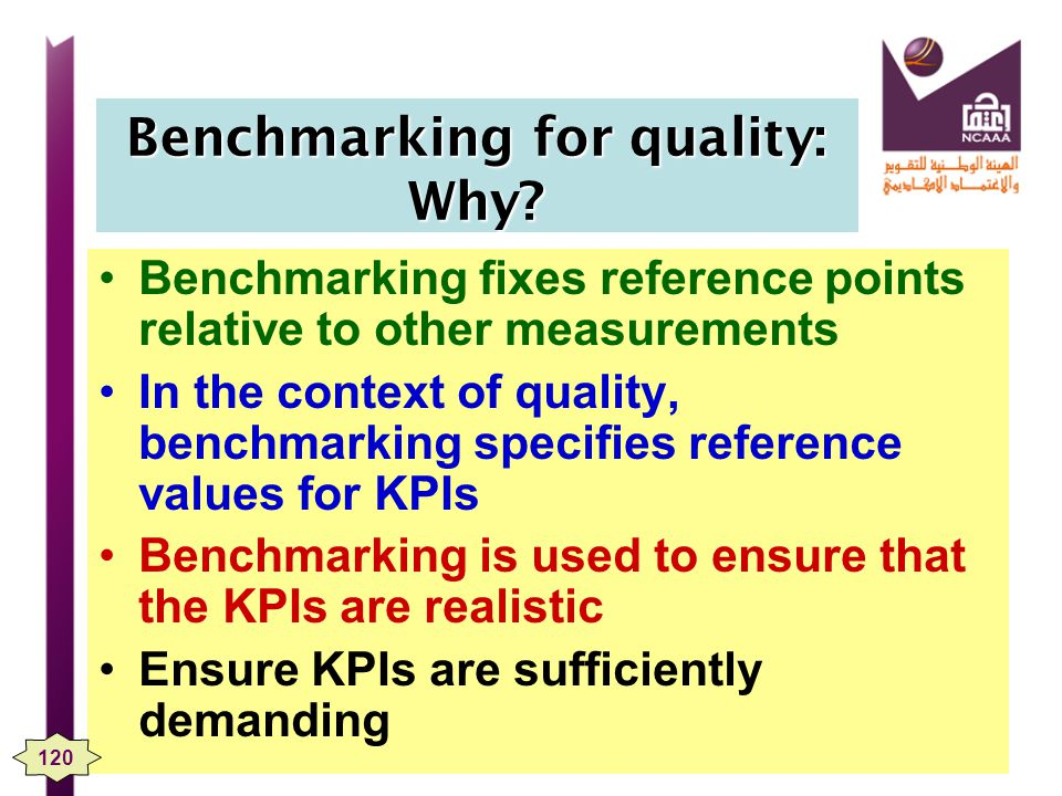 Benchmarking for quality: Why