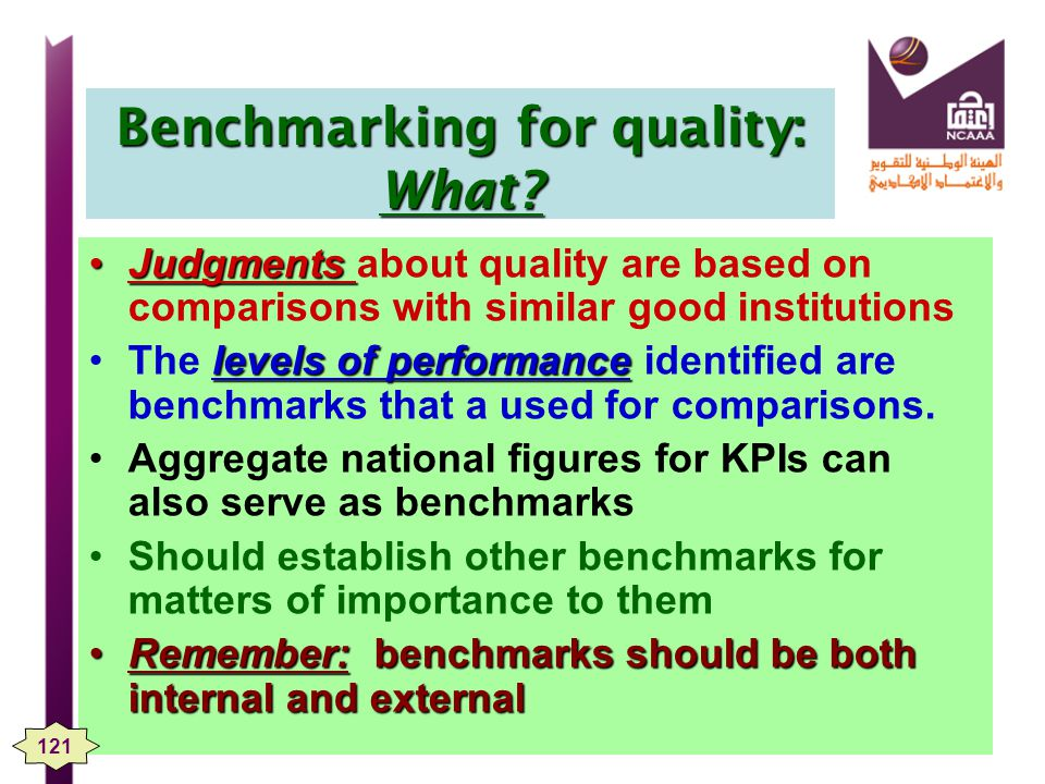 Benchmarking for quality: What