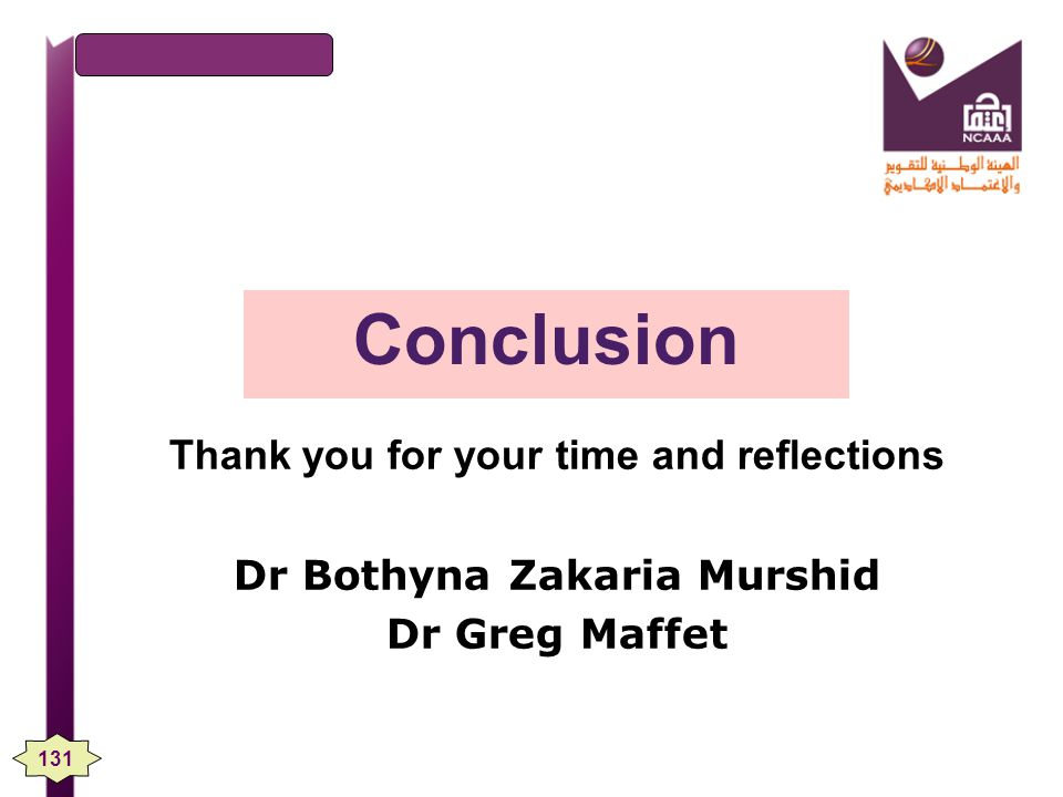 Thank you for your time and reflections Dr Bothyna Zakaria Murshid