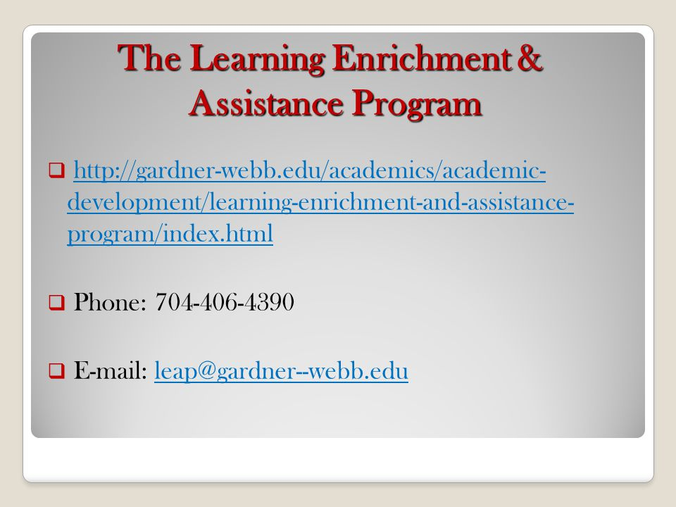 The Learning Enrichment & Assistance Program