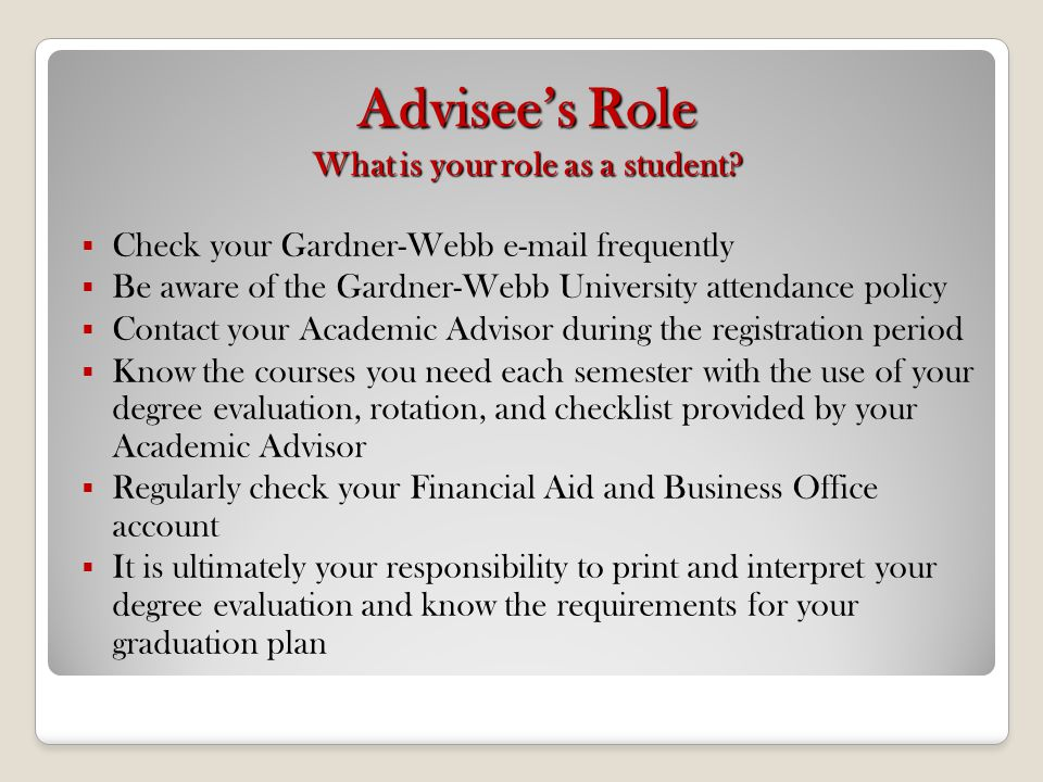 Advisee's Role What is your role as a student