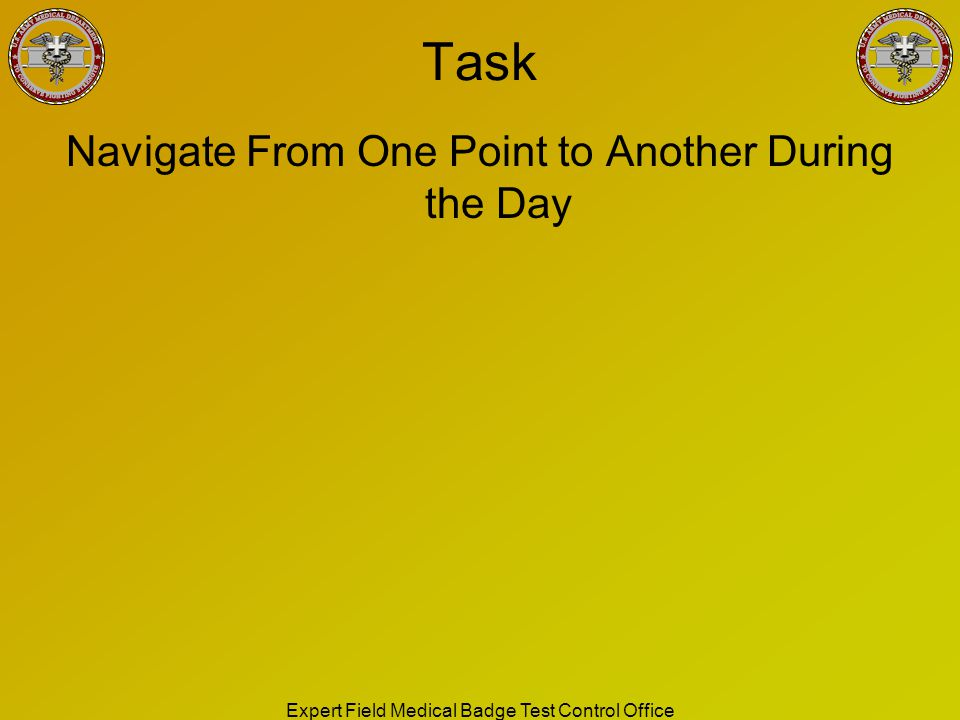 Task Navigate From One Point to Another During the Day