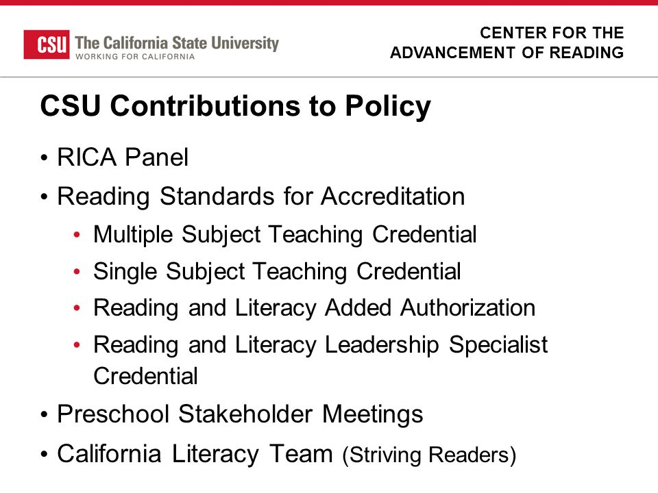 CSU Contributions to Policy