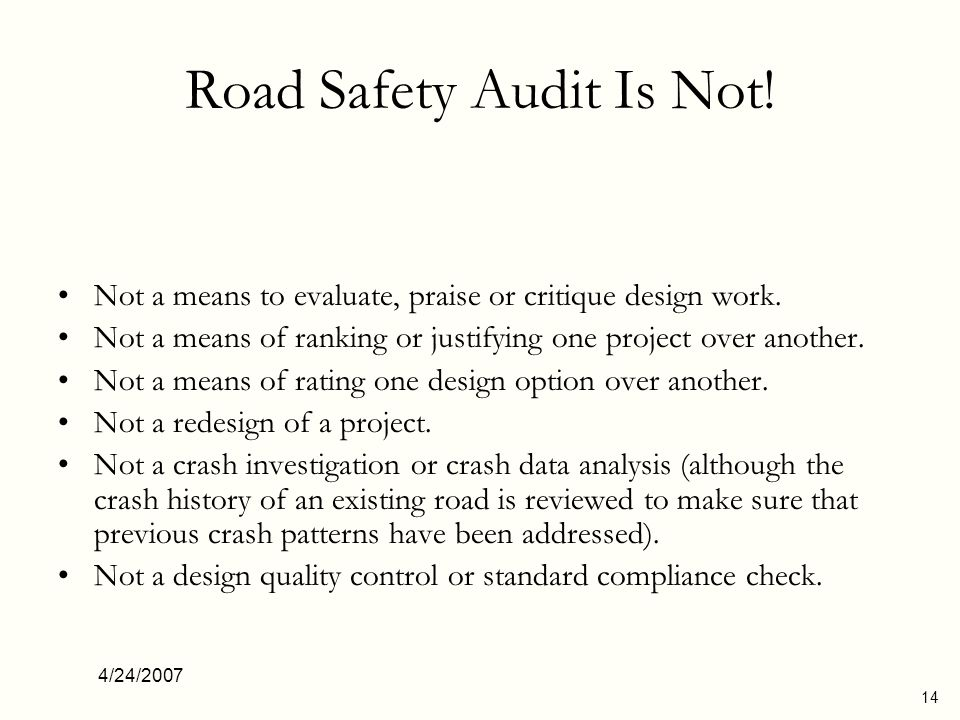 Road Safety Audit Is Not!