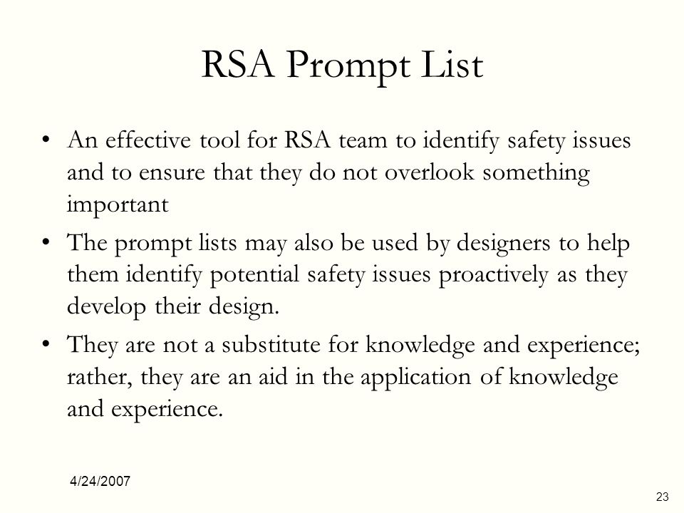RSA Prompt List An effective tool for RSA team to identify safety issues and to ensure that they do not overlook something important.