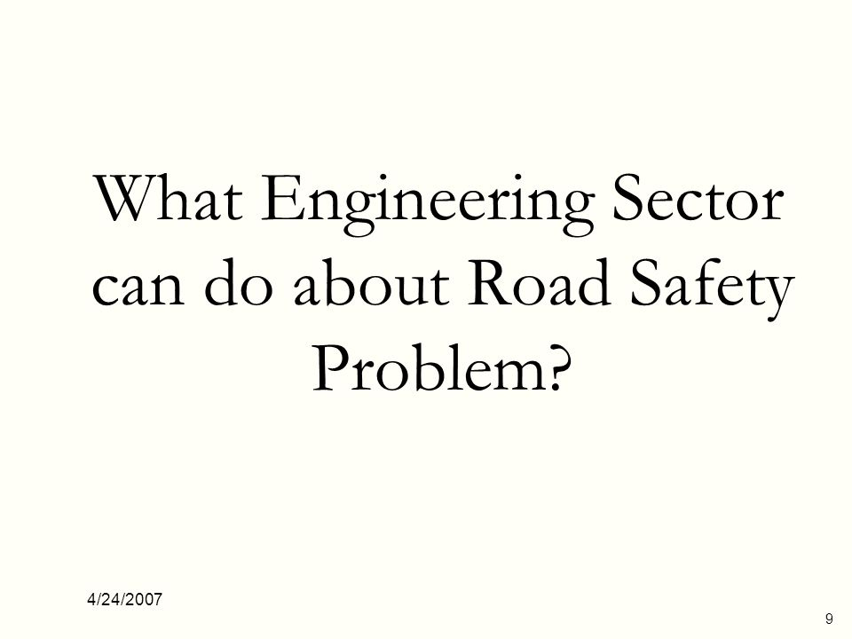 What Engineering Sector can do about Road Safety Problem
