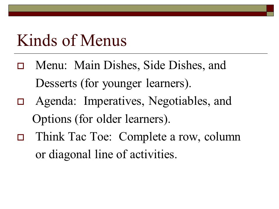Kinds of Menus Menu: Main Dishes, Side Dishes, and
