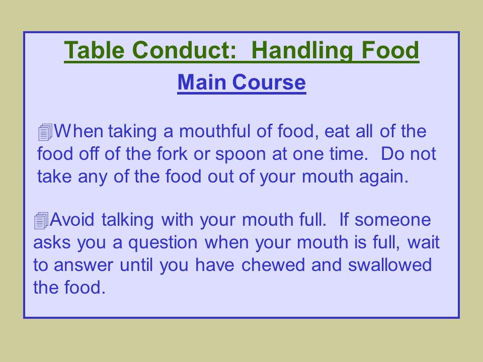 Table Conduct: Handling Food