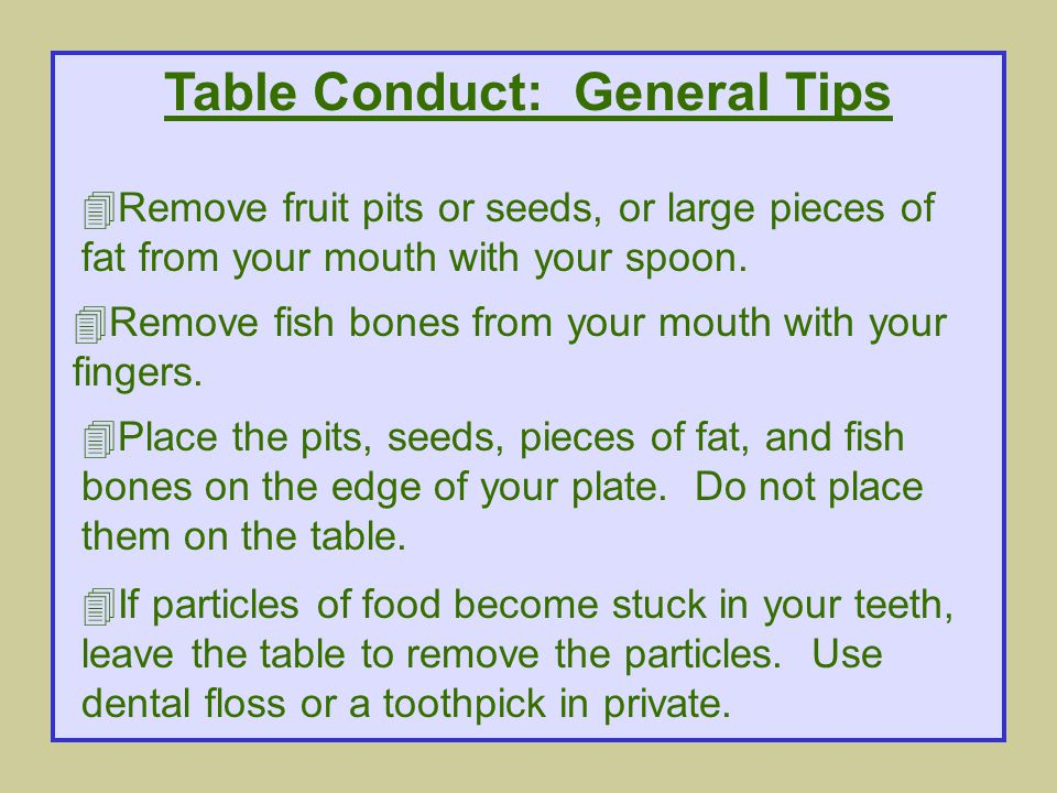 Table Conduct: General Tips