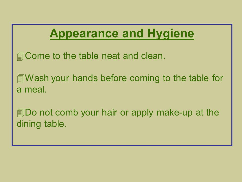 Appearance and Hygiene