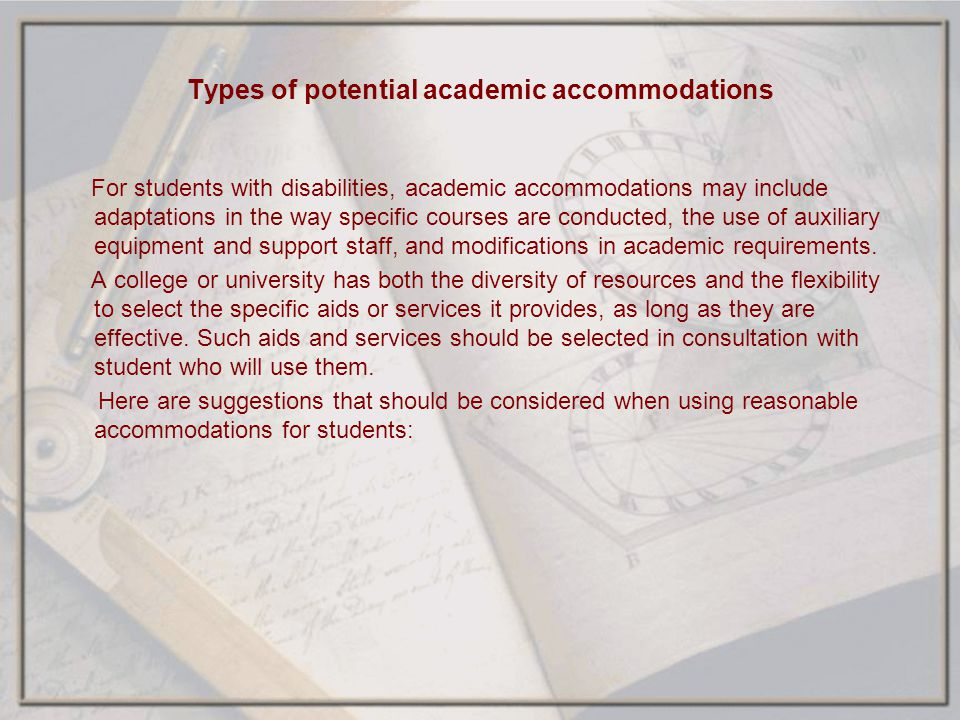 Types of potential academic accommodations