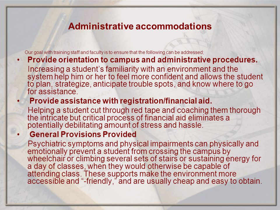 Administrative accommodations