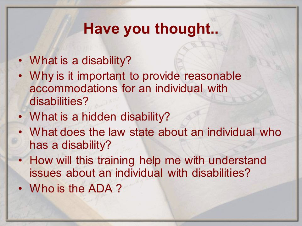 Have you thought.. What is a disability