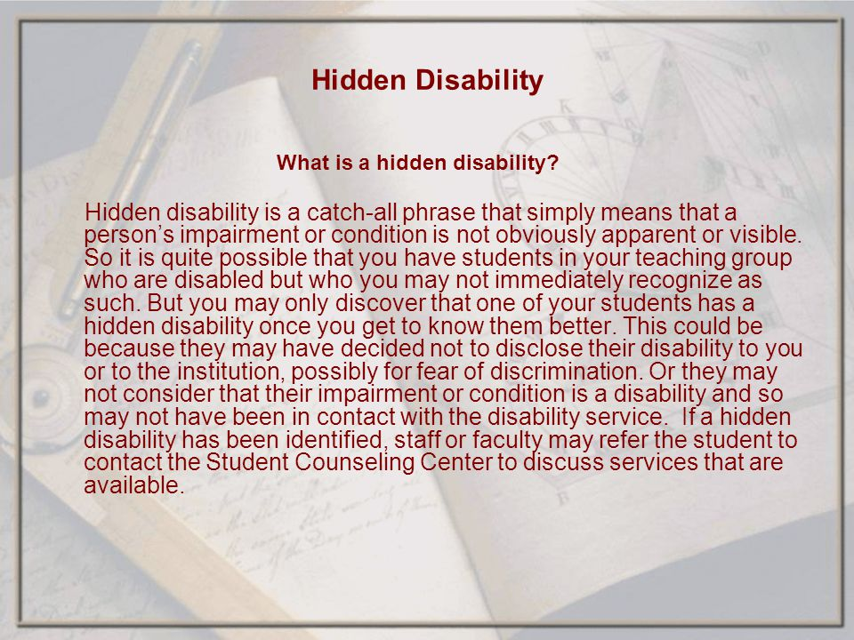 Hidden Disability What is a hidden disability